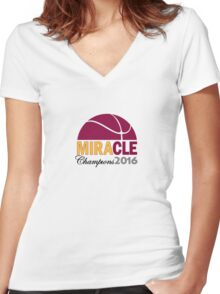 MIRACLE - Cleveland Basketball 2016 Champions Women's Fitted V-Neck T-Shirt