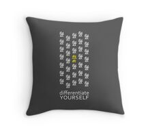 Differentiate Yourself (Dark Shirt) Throw Pillow