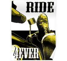 4EVER RIDE Poster