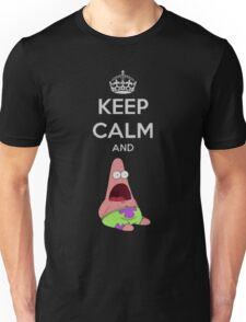 Keep Calm and PATRICK! Unisex T-Shirt