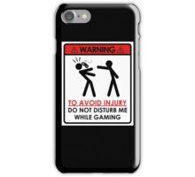 Don't Disturb Gamers iPhone Case/Skin