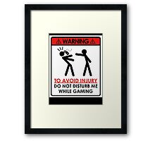 Don't Disturb Gamers Framed Print