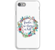 Females Are Strong as Hell Floral iPhone Case/Skin