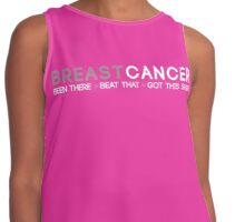 Breast Cancer: Been There, Beat That, Got This Shirt Contrast Tank