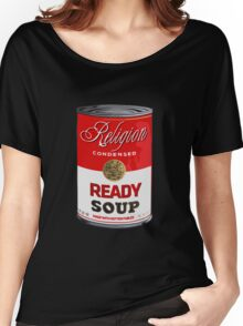 warhol religion condensed soup Women's Relaxed Fit T-Shirt