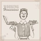 vintage working housewife by Diana Hlevnjak