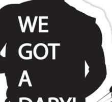We got a Daryl (White) Sticker