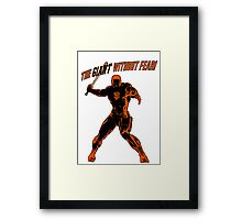 The Giant Without Fear Framed Print