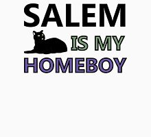 Salem Is My Homeboy Unisex T-Shirt