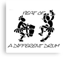 """Beat Of A Different Drum"" Artwork by Carter L. Shepard""   Canvas Print"