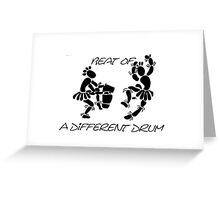 """""""Beat Of A Different Drum"""" Artwork by Carter L. Shepard""""   Greeting Card"""
