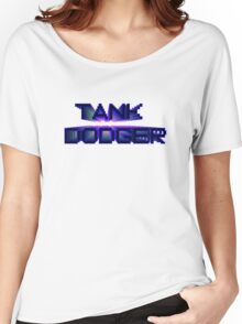 Tank Dodger - From the Futures Women's Relaxed Fit T-Shirt