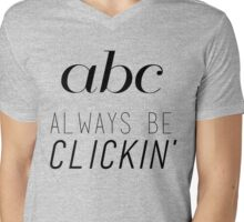 ABC Always Be Clickin' Mens V-Neck T-Shirt