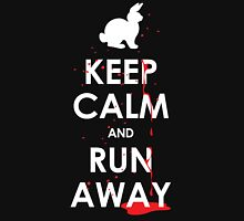 KEEP CALM and RUN AWAY! Unisex T-Shirt
