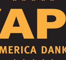 Vape - Make America Dank Again - Black & Gold Sticker