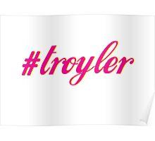 Troyler Poster