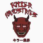 Killer Industries - Gyokai. by K--I