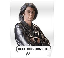 Quicksilver - Cool kids can't die Poster
