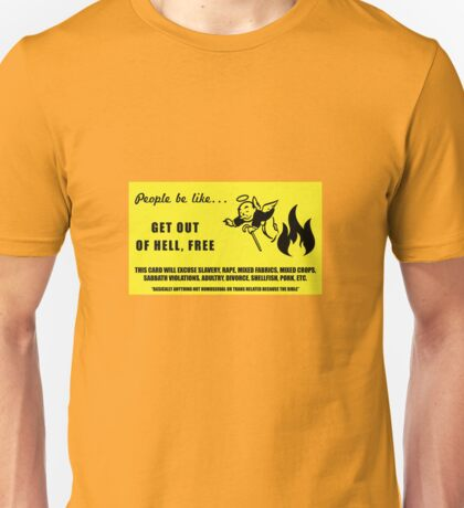 Get out of hell free card Unisex T-Shirt
