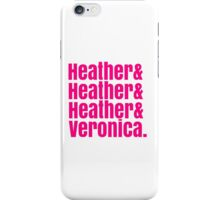 Heathers Hot Pink Design iPhone Case/Skin