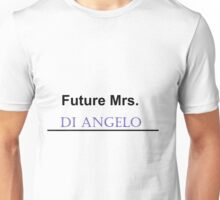 Future Mrs. Di Angelo Unisex T-Shirt