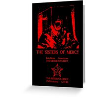 The Sisters Of Mercy - The Worlds End - Body Electric - Adrenochrome Greeting Card