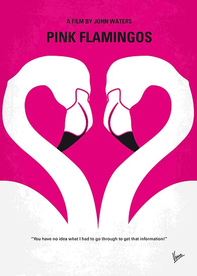 No142 My PINK FLAMINGOS minimal movie poster by Chungkong