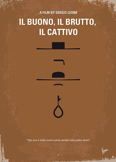 No042 My Il buono il brutto il cattivo minimal movie poster by Chungkong