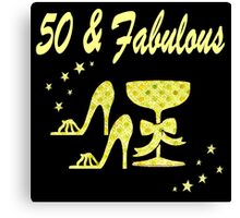 GORGEOUS GOLD 50 & FABULOUS DIVA Canvas Print