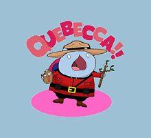 Quebecca!! Unisex T-Shirt