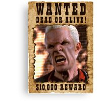 Buffy Spike Wanted 1 Canvas Print