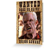 Buffy Spike Wanted 1 Greeting Card