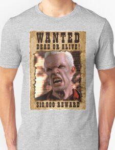 Buffy Spike Wanted 1 Unisex T-Shirt