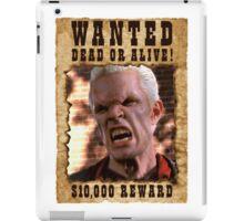 Buffy Spike Wanted 1 iPad Case/Skin