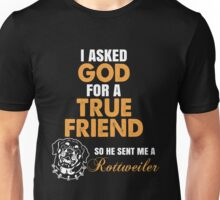 Rottweiler - I Asked God Unisex T-Shirt