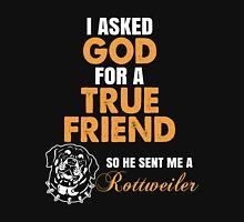 Rottweiler - I Asked God Unisex T-Shirt
