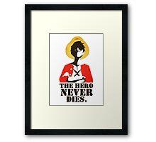 the hero never  dies Framed Print