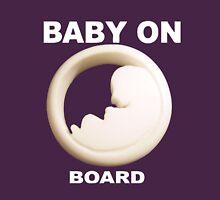 Baby on board Unisex T-Shirt