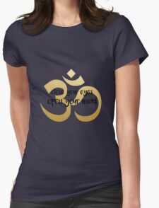 close your eyes, open your mind - Om gold foil Womens Fitted T-Shirt