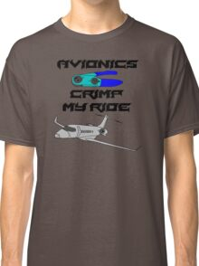 Avionics: Crimp My Ride Classic T-Shirt