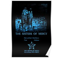The Sisters Of Mercy - The Worlds End - Body and soul Poster