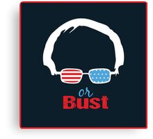 Bernie or Bust (all backgrounds available) Canvas Print