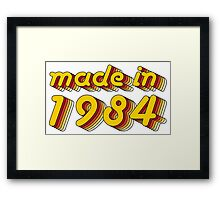 Made in 1984 (Yellow&Red) Framed Print