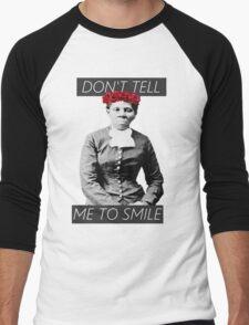 DON'T TELL ME TO SMILE // HARRIET TUBMAN Men's Baseball ¾ T-Shirt