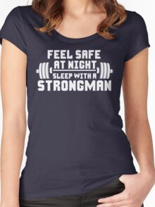 Feel Safe At Night. Sleep With A Strongman Women's Fitted Scoop T-Shirt