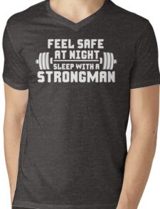 Feel Safe At Night. Sleep With A Strongman Mens V-Neck T-Shirt