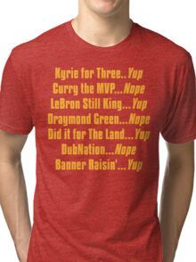 Banner Raisin'...Yup! Tri-blend T-Shirt