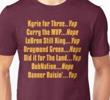 Banner Raisin'...Yup! Unisex T-Shirt
