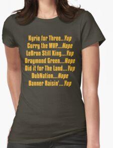 Banner Raisin'...Yup! Womens Fitted T-Shirt
