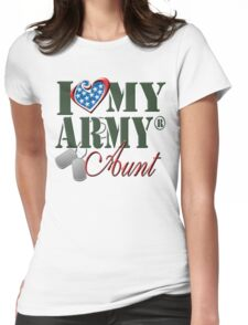 I Love My Army Aunt Womens Fitted T-Shirt